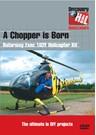 A Chopper is Born - Kit DVD