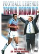 FOOTBALL LEGENDS - TREVOR BROOKING DVD