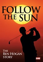 Ben Hogan - Follow the Sun Feature Film DVD