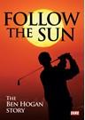 Ben Hogan - Follow the Sun Feature Film DVD