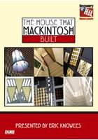 The House that Mackintosh Built DVD