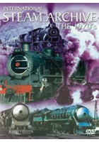International Steam Archive The 1970s DVD