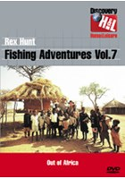 Rex Hunt Fishing Adventures - Out of Africa Vol 7 DVD