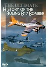 Ultimate History of the Boeing B17 Bomber DVD