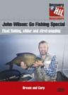 John Wilson Go Fishing Special