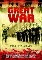 The Great War - 1914: To Arms DVD