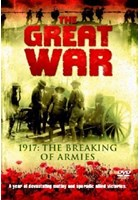 The Great War - 1917: The Breaking of Armies