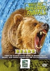 World's Most Dangerous Animals Bears DVD