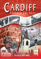 Cardiff Through The Ages DVD