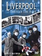 Liverpool through the Ages Download
