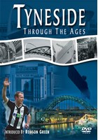 Tyneside through the Ages DVD