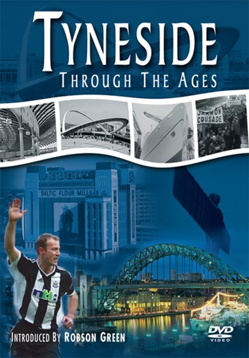 Tyneside through the Ages DVD - click to enlarge