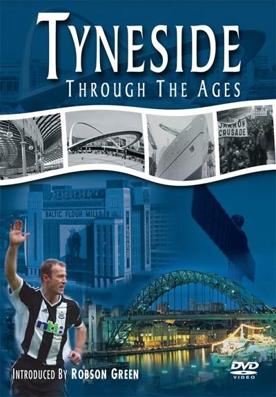 Tyneside through the Ages DVD