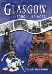Glasgow through the Ages DVD