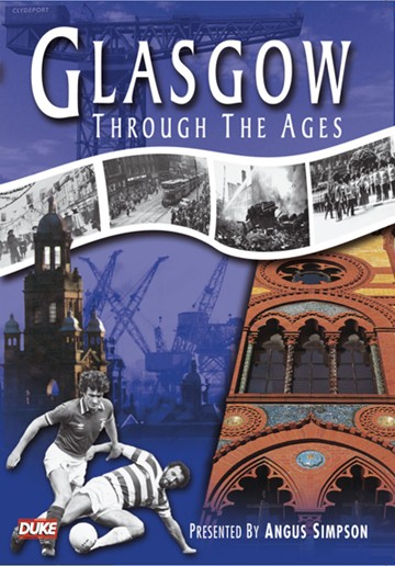 Glasgow through the Ages DVD - click to enlarge