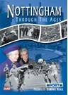 Nottingham through the Ages DVD