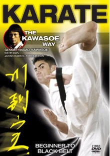 Karate the Kawasoe Way DVD