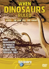 When Dinosaurs Ruled - Africa - The Land That Time Forgot DVD
