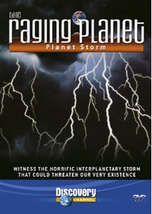The Raging Planet - Planet Storm DVD
