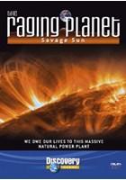 The Raging Planet - Savage Sun DVD