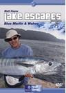 Matt Hayes - Lake Escapes Blue Marlin & Grande Wahoo DVD