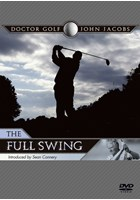 John Jacobs - The Full Swing