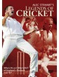 LEGENDS OF CRICKET DVD - ALEC STEWART`S