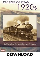 DECADE OF STEAM 1920`S - DOWNLOAD