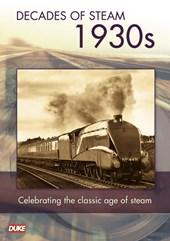 Decade of Steam 1930's DVD