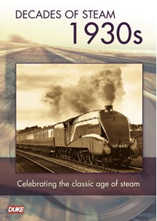 Decade of Steam 1930's DVD