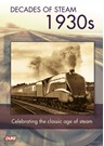 DECADE OF STEAM 1930`S DVD