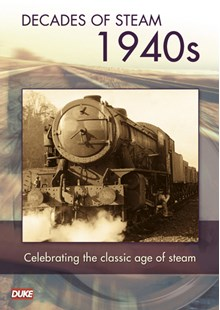 Decade of Steam 1940's DVD