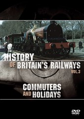 History of Britain's Railways Vol 3