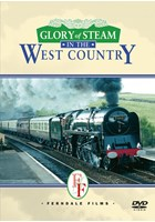 Glory of Steam in the West Country DVD