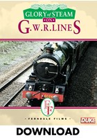 Glory of Steam on G.W.R Lines - Download