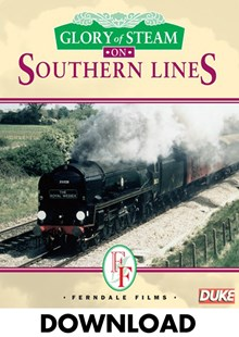 Glory of Steam on Southern Lines - Download