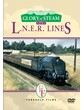 Glory of Steam on LNER Lines (