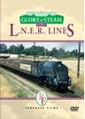Glory of Steam on LNER Lines (