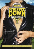 Golf Stripped Down to the Basics DVD