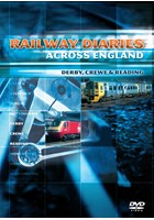 Railway Diaries - Derby, Crewe and Reading DVD