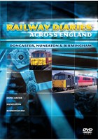 Railway Diaries - Doncaster, Nuneaton and Birmingham DVD