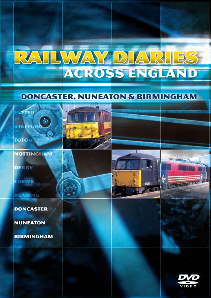 Railway Diaries - Doncaster, Nuneaton and Birmingham DVD