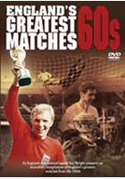 England's Greatest Matches 60s DVD