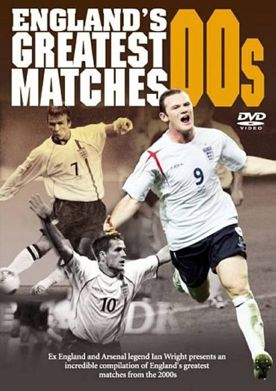 England's Greatest Matches - 2000's DVD