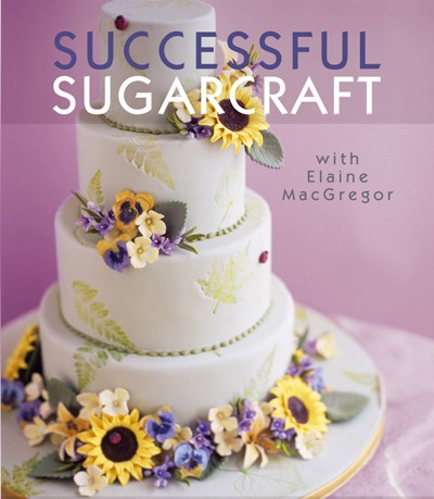Successful Sugarcraft Triple Download Collection