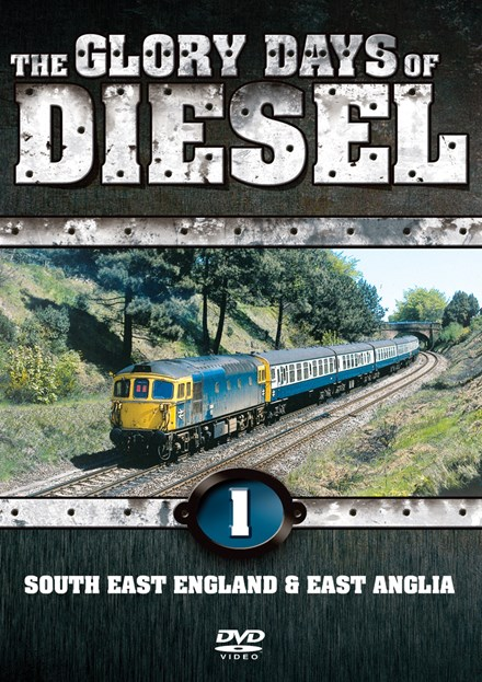 The Glory Days of Diesel Vol 1 SE England & East Anglia Download