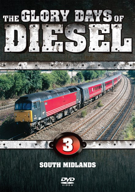 The Glory Days of Diesel Vol 3 South Midlands Download