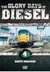 The Glory Days of Diesel Vol 4 North Midlands