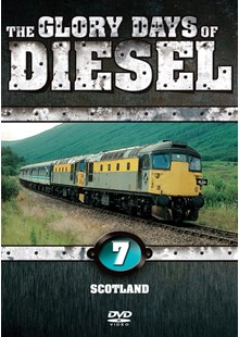 The Glory Days of Diesel Vol 7 Scotland
