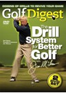 Golf Digest – The Drill System for Better Gold – Jim Mclean